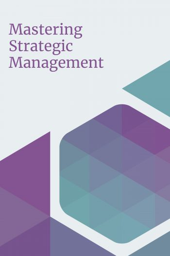 Cover image for Mastering Strategic Management