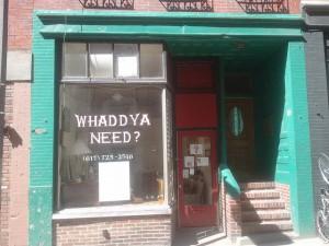 Whaddya Need? storefront