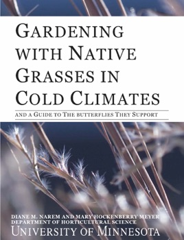 Cover image for Gardening with Native Grasses in Cold Climates
