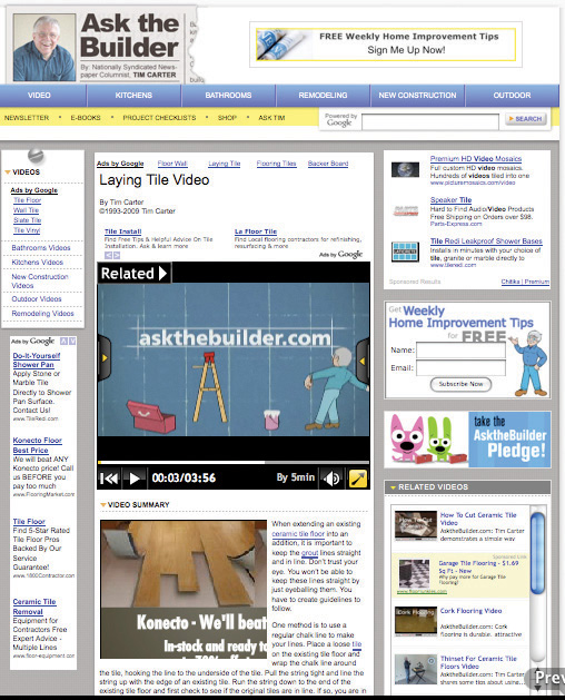 Tim Carter's Ask the Builder Web site runs ads from Google and other ad networks. Note different ad formats surrounding the content. Video ads are also integrated into many of the site's video tutorials.