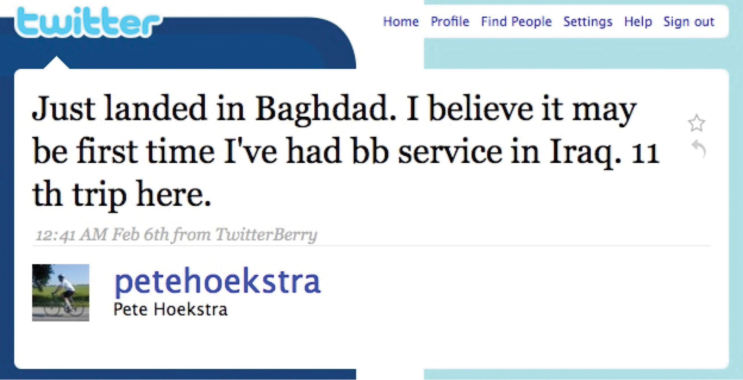 A member of the House Intelligence Committee uses Twitter and reveals his locale on a secret trip. Pete Hoekstra: