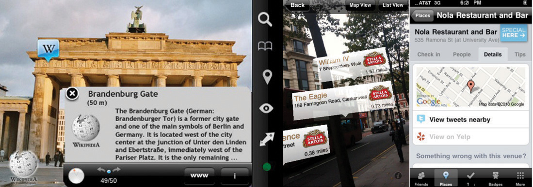 Wikitude shows Wikipedia overlays on top of images appearing through the viewfinder. Stella Artois's Le Bar will point you to establishments offering the brew, and Foursquare offers vendor promotions as well as revealing nearby tweets.