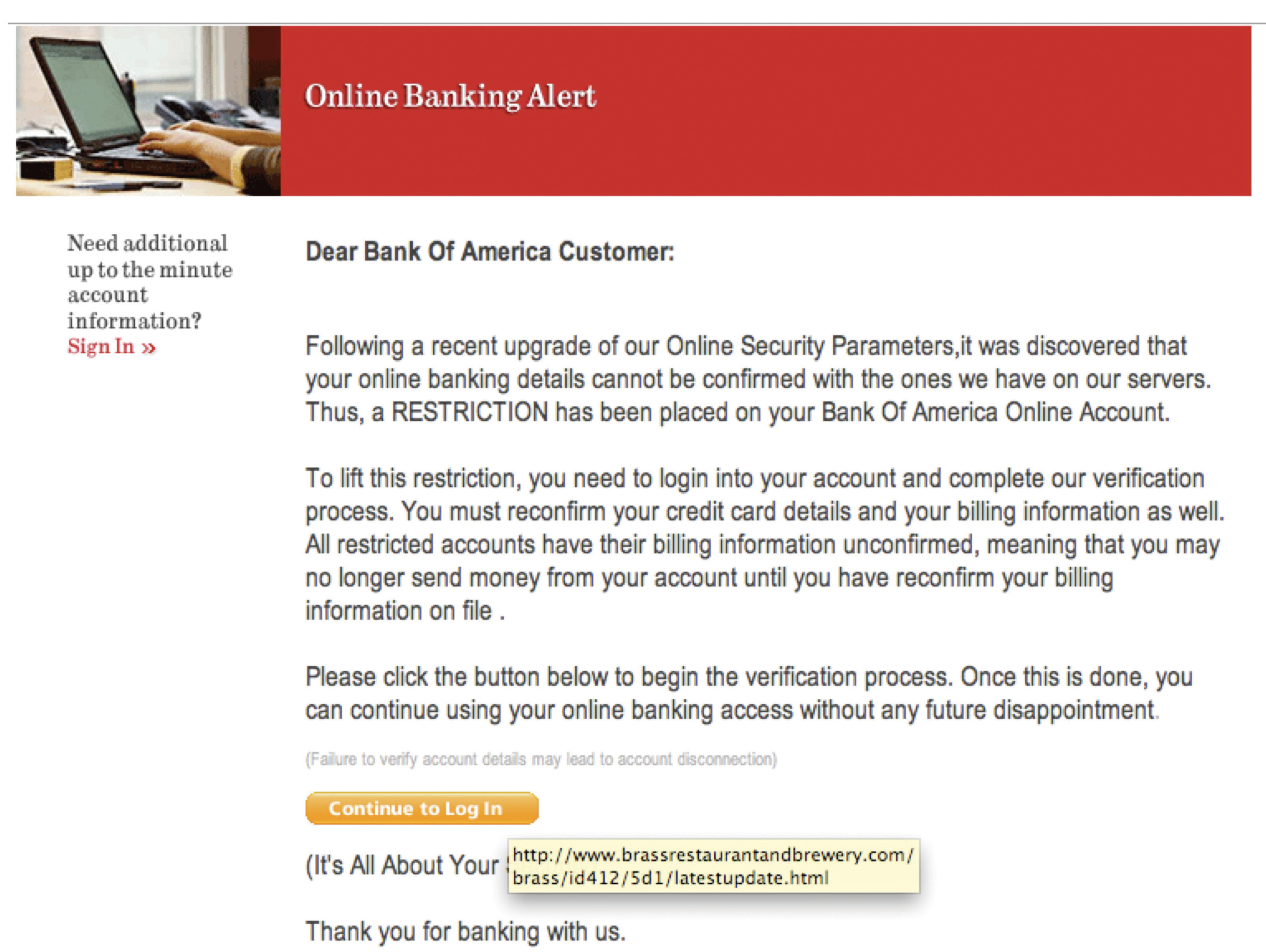 """This e-mail message looks like it's from Bank of America. However, hovering the cursor above the """"Continue to Log In"""" button reveals the URL without clicking through to the site. Note how the actual URL associated with the link is not associated with Bank of America."""