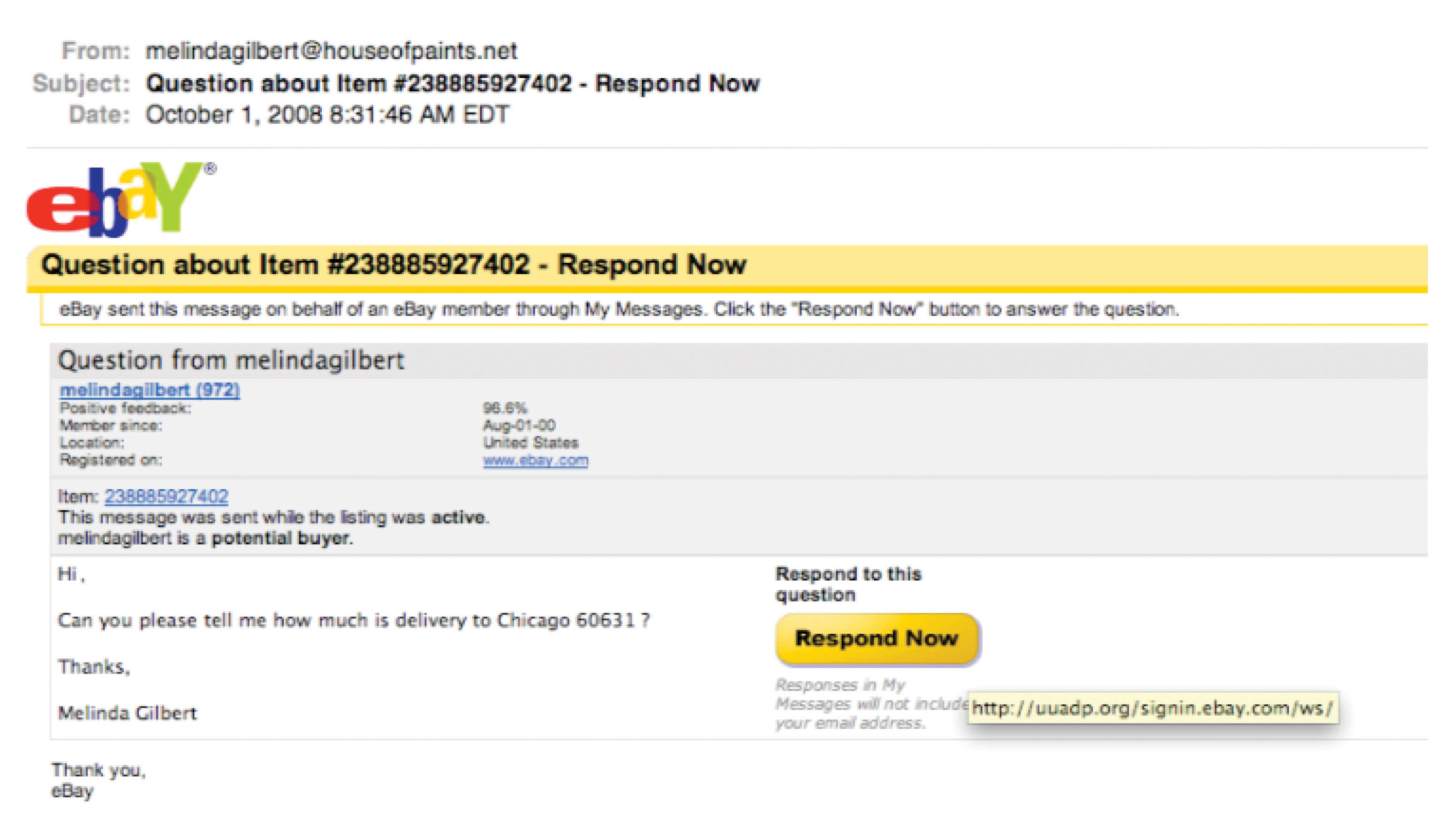 """This image is from a phishing scheme masquerading as an eBay message. The real destination is a compromised .org domain unassociated with eBay, but the phishers have created a directory at this domain named """"signin.ebay.com"""" in hopes that users will focus on that part of the URL and not recognize they're really headed to a non-eBay site."""